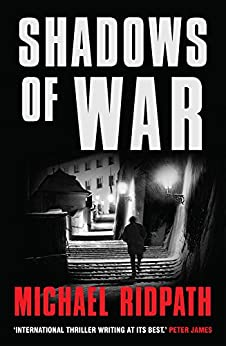 Shadows Of War (Traitors Book 2) by [Ridpath, Michael]