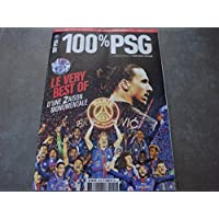 100% PSG Mag N°151 : « Le very Best-Of : D'une Zaison monumentale »