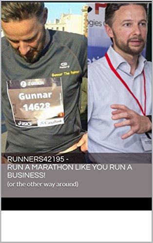 Runners42195 - Run a Marathon like You Run a Business!: (or the other way around) (English Edition) por Gunnar Thorsén