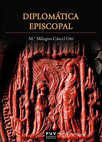 Diplomática episcopal por M. Milagros Cárcel Ortí