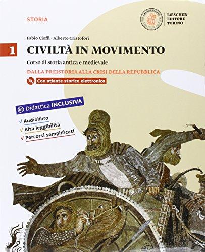 Civilt in movimento. Per le Scuole superiori. Con e-book. Con espansione online: 1