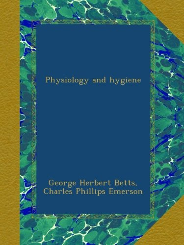 Physiology and hygiene (Emerson Bett)
