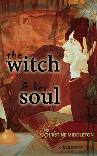 THE WITCH AND HER SOUL (English Edition) por Christine Middleton