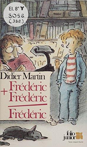 Frédéric + Frédéric = Frédéric