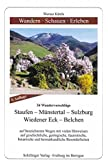 Wandern - Schauen - Erleben / Staufen - Münstertal - Wiedener Eck - Belchen: 34 Wandervorschläge