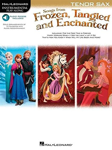 Songs from Frozen, Tangled and Enchanted (Instrumental Play Along Tenor)