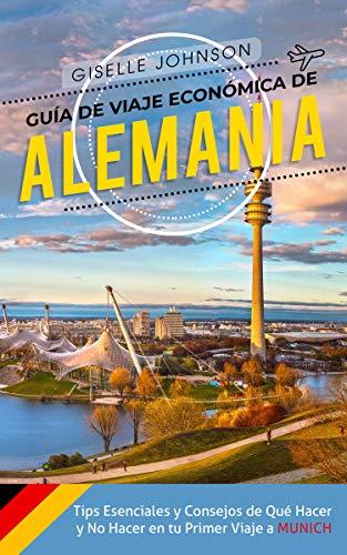 Guía de Viaje económica de Alemania: Tips esenciales y consejos de ...