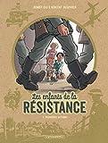 Les Enfants de la Résistance - tome 1 - Premières ...