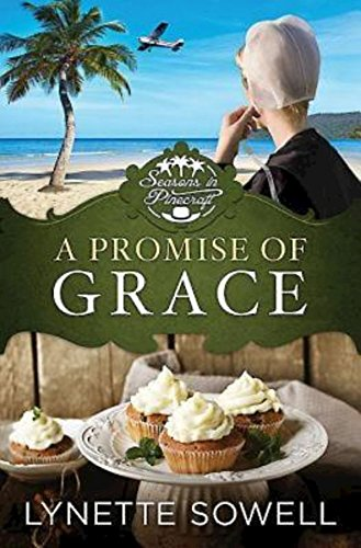 A Promise Of Grace Seasons In Pinecraft Book 3