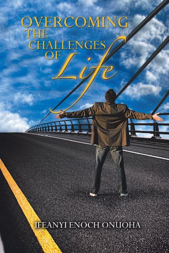 Overcoming the Challenges of Life