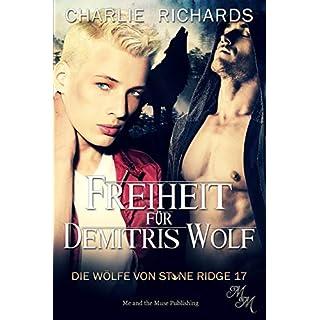 Freiheit für Demitris Wolf (Die Wölfe von Stone Ridge 17)
