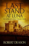 Last Stand at Luna (Super Shy Book 3)