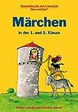 Märchen in der 1. und 2. Klasse