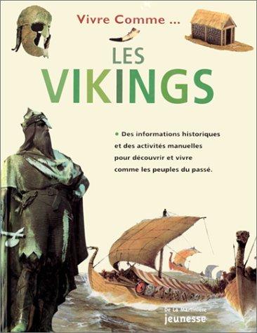 Vivre comme les Vikings