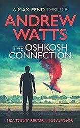 The Oshkosh Connection (Max Fend)