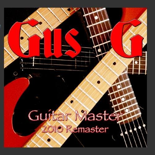 Guitar Master - 2010 Remaster by Gus G