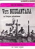 Vers Nousantara ou L'énigme polynésienne