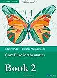 Edexcel A level Further Mathematics Core Pure Mathematics Book 2 Textbook + e-book (A...