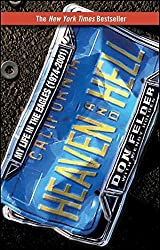 Heaven and Hell: My Life in the Eagles (1974-2001) by Don Felder (2009-04-01)