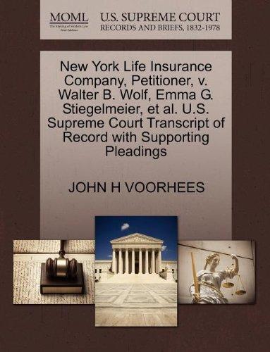 new-york-life-insurance-company-petitioner-v-walter-b-wolf-emma-g-stiegelmeier-et-al-us-supreme-cour