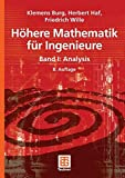 Höhere Mathematik für Ingenieure Band I: Analysis (Teubner-Ingenieurmathematik) - Klemens Burg