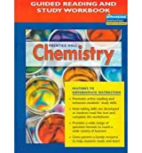 Prentice Hall Chemistry: Guided Reading and Study Workbook by PRENTICE HALL (2004-05-01)