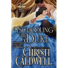 Schooling the Duke (The Heart of a Scandal Book 1)
