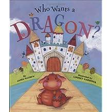 Who Wants A Dragon?
