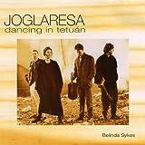 Songtexte von Joglaresa - Dancing in Tetuán