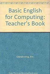 BASIC ENGLISH FOR COMPUTING TEACHER'S BOOK