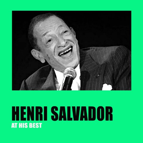 Henri Salvador At His Best