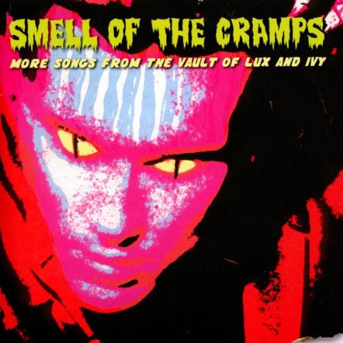 smell-of-the-cramps-more-songs-from-the-vault-of-lux-and-ivy