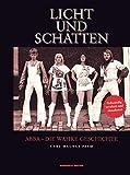 Licht und Schatten: ABBA - Die wahre Geschichte