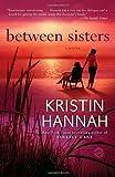 Between Sisters (Random House Reader's Circle)