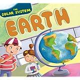 The Earth : Solar System