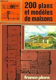 200 Plans Et Modèles De Maisons