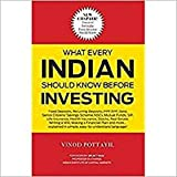 What Every Indian Should Know Before Investing : Edition 2017