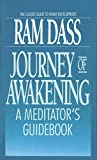 Journey Of Awakening: Meditator: Meditator's Guide Book