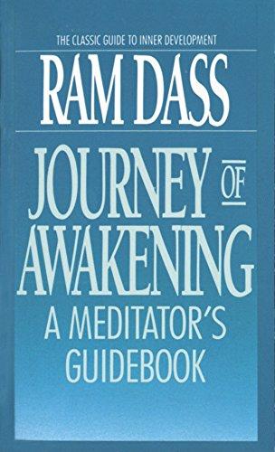 Journey Of Awakening: Meditator's Guide Book por Ram Dass