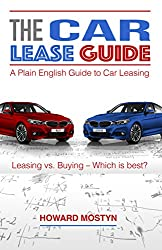 THE Car Lease Guide: A Plain English Guide to Car Leasing