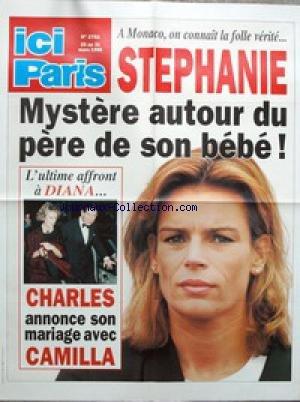 AFFICHE DE PRESSE [No 2751] du 25/03/1998 - STEPHANIE DE MONACO - LE PERE DE SON BEBE - L'AFFRONT A DIANA - CHARLES ANNONCE SON MARIAGE AVEC CAMILLA.
