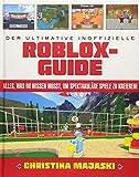Der ultimative inoffizielle Roblox-Guide: Alles, was du wissen musst, um spektakuläre Spiele zu kreieren!