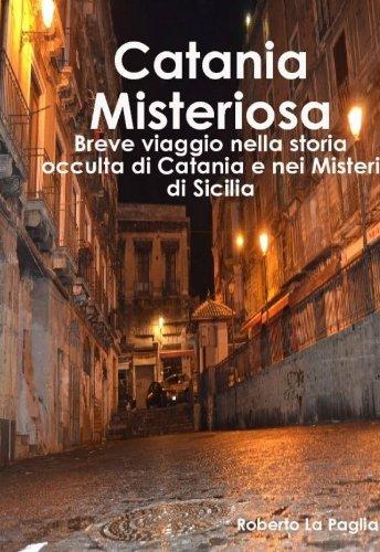 Catania Misteriosa - Amazon Libri