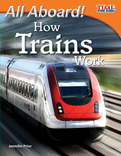 All Aboard! How Trains Work (TIME FOR KIDS® Nonfiction Readers) (English Edition)