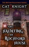 The Haunting of Rochford House