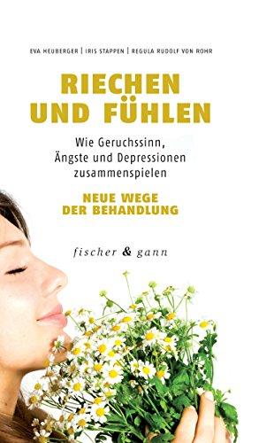 Riechen und Fühlen: Wie Geruchssinn, Ängste und Depressionen zusammenspielen - Neue Wege der Behandlung Depression Iris