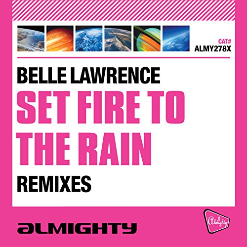Set Fire to the Rain (Almighty Essential Instrumental)