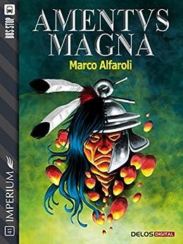 Amentus Magna (Imperium) di [Marco Alfaroli]