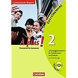 À plus! - Ausgabe 2004: À plus! 2 - Entraînement - Gymnasien Bayern - Schulaufgabentrainer für Schülerinnen und Schüler mit Musterlösungen und Audio CD