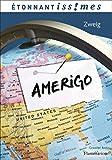 Amerigo - Récit d'une erreur historique - Flammarion - 07/06/2013